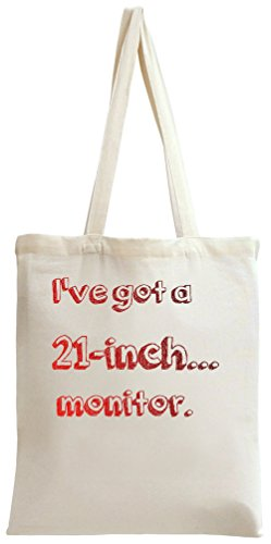 I've got a 21-inch.. Tote Bag