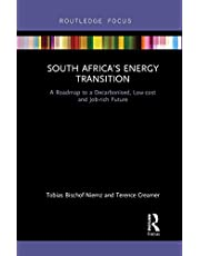 South Africa's Energy Transition: A Roadmap to a Decarbonised, Low-cost and Job-rich Future