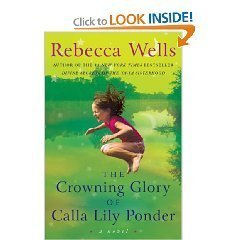 [The Crowning Glory of Calla Lily Ponder Large Print Hardcover] (Calla Lily Arch)