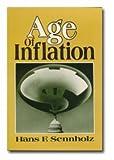 Age of Inflation, Hans F. Sennholz, 088279129X