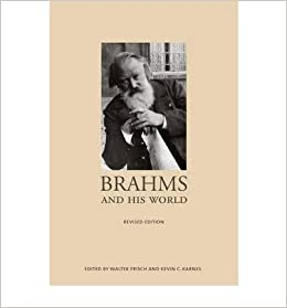 [(Brahms and His World )] [Author: Walter Frisch] [Jul-2009]