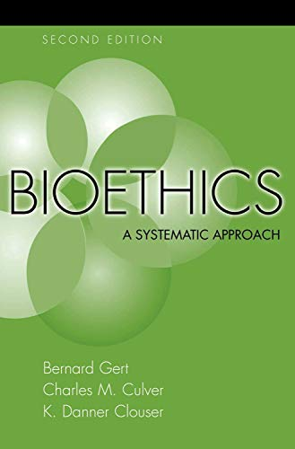 Bioethics: A Systematic Approach