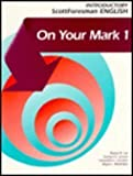 On Your Mark Bk. 1, Lee, Robert D., Jr. and Lennan, Darleen A., 0673195899