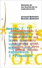 Descargar Libros En Historia De Las Teorías De La Comunicación: Nueva Edición Revisada Y Ampliada Libro Patria PDF