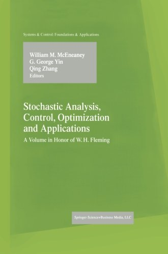 Stochastic Analysis, Control, Optimization and Applications (Systems & Control: Foundations & Applications)