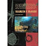 Half the Day Is Night, Maureen F. McHugh, 031285479X
