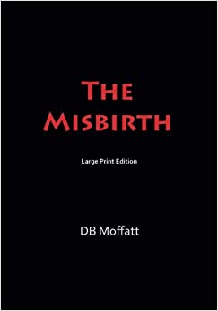 Descargar Torrents En Castellano The Misbirth: Large Print Ebook Gratis Epub