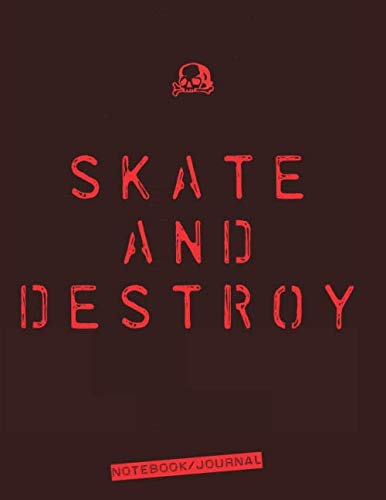Skate and Destroy: Daily Diary / journal / notebook to write in and recording your thoughts. (Thrasher Tattoo)