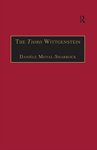 The Third Wittgenstein: The Post-Investigations Works (Ashgate Wittgensteinian Studies) ()