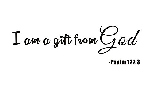 I'm a Gift From God Psalm 127:3 Home Kids Nursery Baby Room Boy Girls Bedding Mural Quote Vinyl Wall Sticker Decals Transfer Words Lettering (Baby Boy Room)