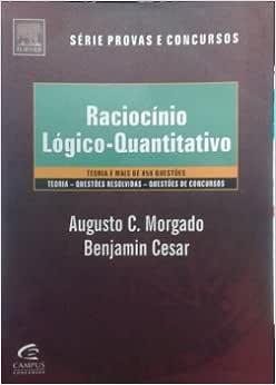 Raciocinio Logico - Quantitativo - Teoria E Mais De 700