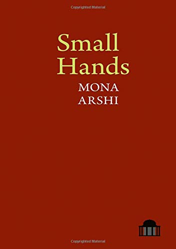Small Hands (Pavilion Poetry LUP) (Small Pavilion)