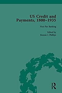 US Credit and Payments, 1800–1935, Part II