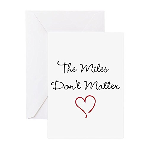30 Note Mil Cards (CafePress - The Miles Dont Matter - Greeting Card, Note Card, Birthday Card, Blank Inside Matte)