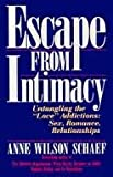 Escape from Intimacy, Anne W. Schaef, 0062548603