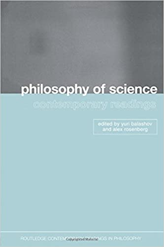 Philosophy of Science: Contemporary Readings (Routledge