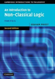 By Graham Priest - An Introduction to Non-Classical Logic: From If to Is (2nd Edition) (4/26/08) (Graham Priest An Introduction To Non Classical Logic)