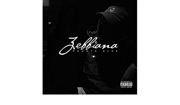 Zebbiana By Skusta Clee On Amazon Music Amazoncom