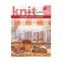 Knit Along with Debbie Macomber: A Good Yarn (Leisure Arts #4135)