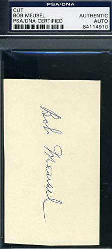 BOB MEUSEL PSA DNA COA Autograph 3x5 Cut Signed Index Card