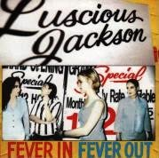 Luscious Jackson Fever in Fever - Jackson Malls In