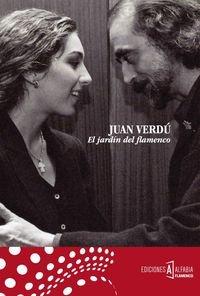 Descargar Libro El Jardín Del Flamenco Juan Verdú