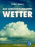 Das Schleswig-Holstein-Wetter