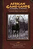 African Game-Lands, Prentiss N. Gray, 0940864231