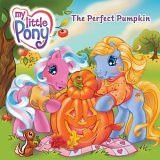 My Little Pony: The Perfect Pumpkin]()