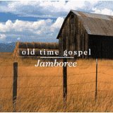 Old Time Gospel Jamboree