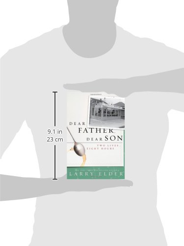 Dear Father, Dear Son: Two Lives. Eight Hours