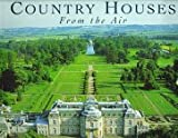 Country Houses from the Air, Adrian Tinniswood and Jason Hawkes, 1857999525