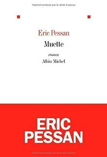 Muette, Pessan, Eric
