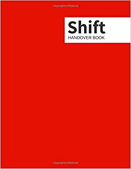 Amazon com: Shift Handover Book: Red Daily Template Sheets To Record
