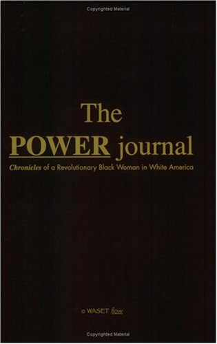 Download The POWER Journal: Chronicles of a Revolutionary Black Woman in White America PDF