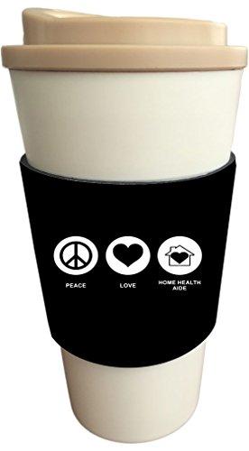 Rikki Knight Peace Love Home Health Aide Black Color Design Latte Beverage Insulator, Black