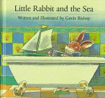 Little Rabbit and the Sea, Gavin Bishop, 1558588108