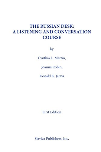 Russian Desk: A Listening and Conversation Course/Student Manual