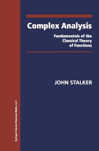 Complex Analysis: Fundamentals of the Classical Theory of Functions