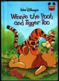 - Winnie the Pooh and Tigger Too (Disney's Wonderful World of Reading)