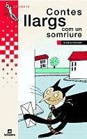 Contes llargs com un somriure (Grumets) por Gianni Rodari,Montserrat Ginesta,Àlvar Valls