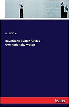 Bayerische Blätter für das Gymnasialschulwesen