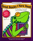 Great Books I Have Read : A Reading Journal and Activity Book, Armstrong, Beverly, 0881602876