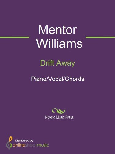 Drift Away - Kindle edition by Dobie Gray, Mentor Williams, Uncle ...