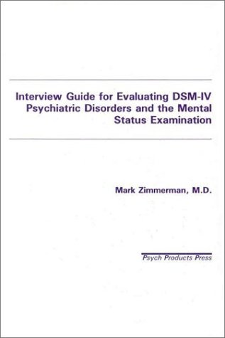Interview Guide for Evaluating Dsm-IV Psychiatric...