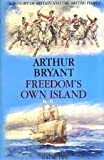 img - for Freedom's Own Island: The British Expansion (History of Britain and the British People) book / textbook / text book