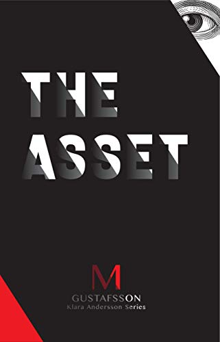 The Asset (Klara Andersson series Book 1)