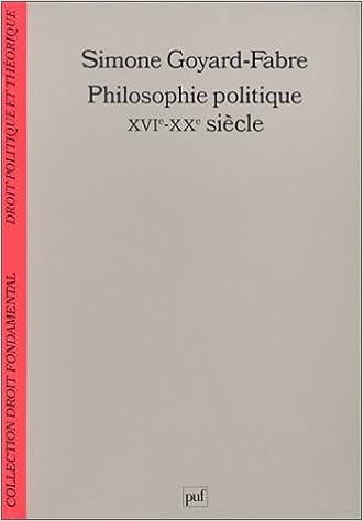 Livres Philosophie politique XVIe-XXe siècles : Modernité et humanisme pdf, epub