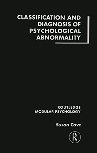 Classification and Diagnosis of Psychological Abnormality (Routledge Modular Psychology)