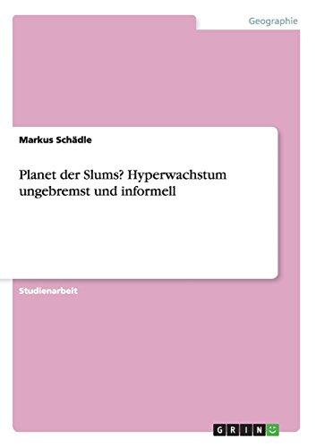 Planet der Slums? Hyperwachstum ungebremst und informell (German Edition)